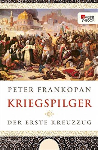 """Cover von Peter Frankopans """"Kriegspilger"""""""