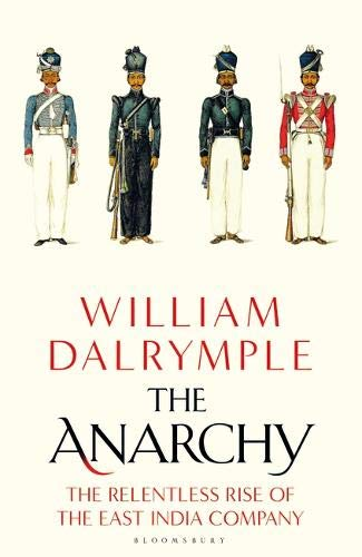 "William Dalrymple ""The Anarchy"""